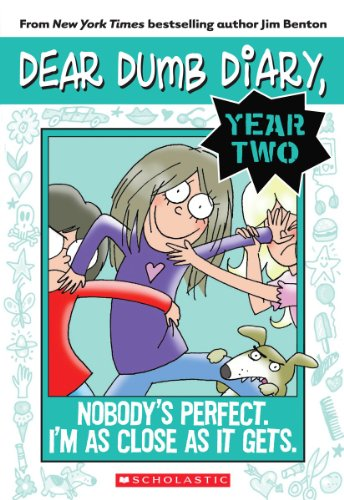 (Nobody's Perfect. I'm As Close As It Gets. (Dear Dumb Diary Year Two #3))