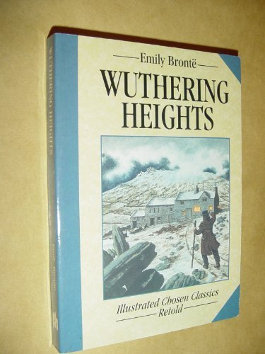 Wuthering Heights (Chosen Classics) (Spanish Edition) - APPROVED