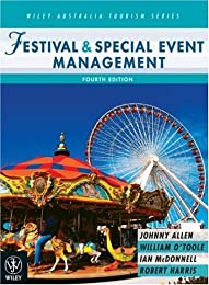 Festival and Special Event Management (Wiley Australia Tourism)