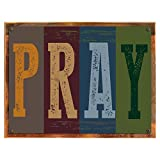 Cheap Wood-Framed Pray Metal Sign, Motivational Rules to Live By, Positive Thinking, Modern Decor on reclaimed, rustic wood