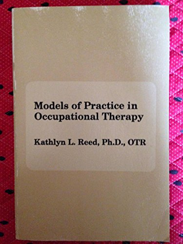 Models of Practice in Occupational Therapy