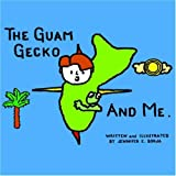The Guam Gecko and Me