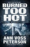 download ebook burned too hot: a thriller (val ryker series book 2) pdf epub