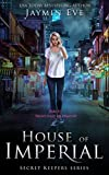Kindle Store : House of Imperial (Secret Keepers Series Book 2)