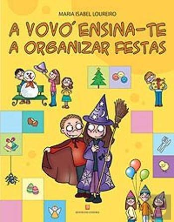 A Vovó Ensina-te a Organizar Festas (Portuguese Edition)