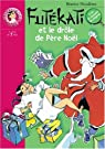 Futékati et le drôle de Père Noel par Nicodème