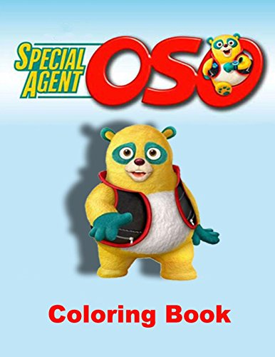 Special Agent Oso Coloring Book One Of The Best For Kids And Adults