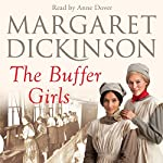 The Buffer Girls | Margaret Dickinson