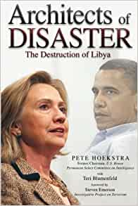 Architects of Disaster: The Destruction of Libya (The Calamo Press ...