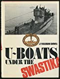 U-Boats under the Swastika, Jak P. Mallmann Showell, 0668034572