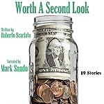 Worth a Second Look | Roberto Scarlato