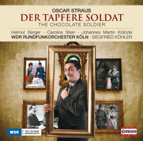 Est Chocolate - Der Tapfere Soldat (The Chocolate Soldier): Act II: Sextet: Ach, est ist doch ein schones Vergnugen (Nadina, Mascha, Aurelia, Alexius, Bumerli, Popoff)