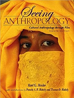 Seeing anthropology cultural anthropology through film 4th edition.
