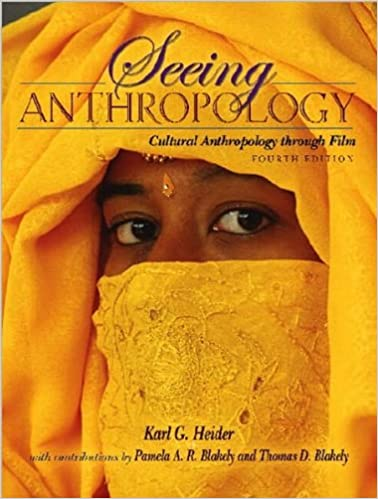 Seeing anthropology (text only) 4th (fourth) edition by k. G.