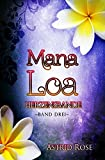 Book Cover for Mana Loa (3): Herzensbande (German Edition)
