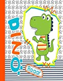 Dino roaar: Little Dinosaur | Primary Composition Notebook Grades K-2 Story Journal: Picture Space And Dashed Midline | Kindergarten to Early Childhood | 110 Story Paper Pages (Little Dinosaur series)