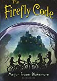 The Firefly Code (Turtleback School & Library Binding Edition)