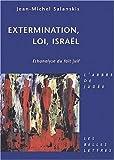 Extermination, Loi, Israël : Ethanalyse du Fait Juif, Salanskis, Jean-Michel, 2251780106