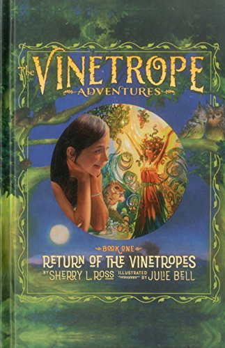 Return of the Vinetropes (Vinetrope Adventures)
