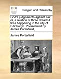 God's Judgements Against Sin, James Porterfield, 1170427952