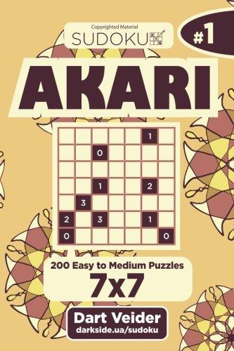 Sudoku Akari - 200 Easy to Medium Puzzles 7x7 (Volume 1) pdf epub