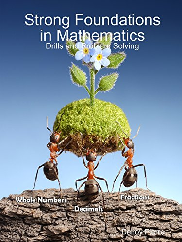 Strong Foundations in Mathematics: Drills and Problem Solving