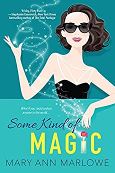 Some Kind of Magic (Flirting with Fame) by [Marlowe, Mary Ann]