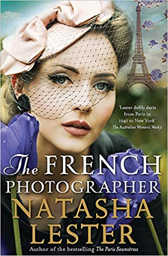 The French Photographer by Natashe Lester