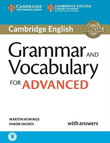 Grammar and vocabulary for advanced book. Per le Scuole superiori. Con e-book. Con espansione online (Inglese) Copertina flessibile – 25 feb 2015 Martin Hewings Simon Haines Cambridge University Press 1107481112