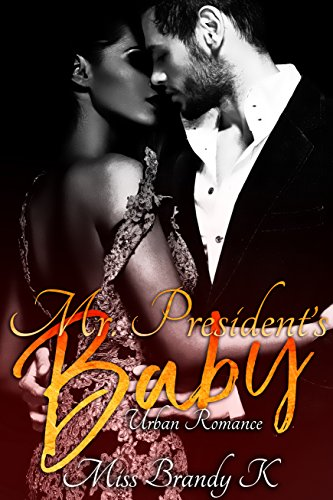 Search : Mr. President's Baby: Urban Romance