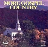 More Gospel Country