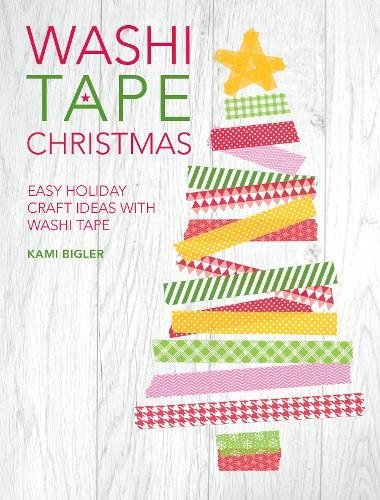 Washi Tape Christmas: Easy Holiday Craft Ideas with Washi Tape