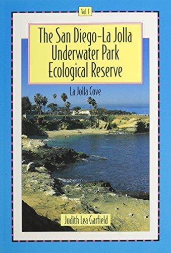 The San Diego-La Jolla Underwater Park Ecological Reserve, Vol. 1: La Jolla Cove by Judith Lea Garfield - Jolla La Mall