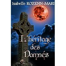 L'Héritage des Damnés: Thriller fantastique (French Edition)