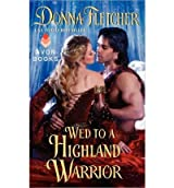 [ WED TO A HIGHLAND WARRIOR BY FLETCHER, DONNA](AUTHOR)PAPERBACK