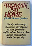 Woman at Home, Arlene Cardozo, 0385116748
