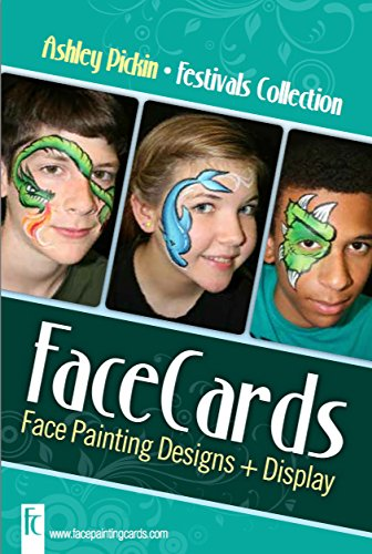 (Face Painting Cards - Quick Festivals Face Painting - 12 Step By Step Picture Demos, in 4x6 Card Format Designed By Ashley)