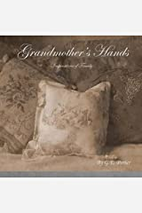 Grandmother's Hands: Inspirations of Family Paperback