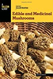 img - for Basic Illustrated Edible and Medicinal Mushrooms (Basic Illustrated Series) book / textbook / text book