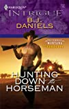 Hunting Down the Horseman (Whitehorse, Montana: The Corbetts series Book 2)
