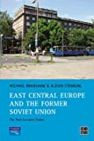 East Central Europe and the former Soviet Union: The Post-Socialist States (Developing Areas Research Group), Michael Bradshaw, Alison Stenning, 0130182524