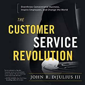 The Customer Service Revolution Audiobook