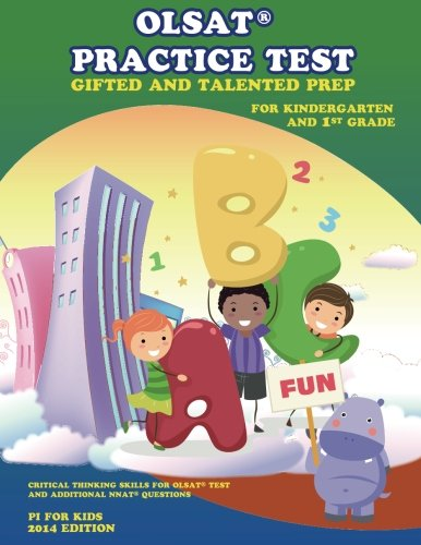 OLSAT® PRACTICE TEST Gifted and Talented Prep  for Kindergarten and 1st Grade: Gifted and Talented Prep (Gifted and Talented Practice Test) (Volume 2)
