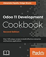 Odoo 11 Development Cookbook, 2nd Edition