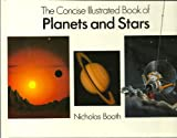Concise Illustrated Book of Planets and Stars, Nicholas Booth, 0831716789