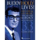 Buddy Holly Lives!: His Life & His Music - With Photos & 33 Classic Songs