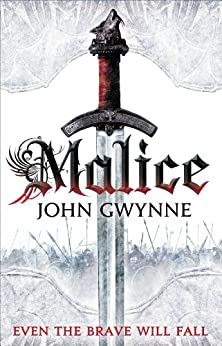 Malice (The Faithful and the Fallen Book 1) by [Gwynne, John]
