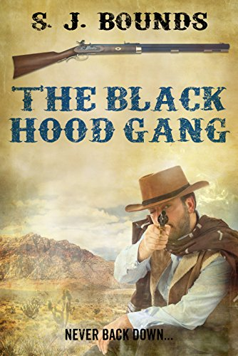 The Black Hood Gang by [Bounds, S J]