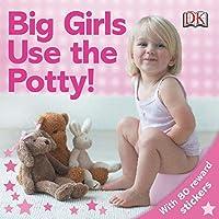 Big Girls Use the Potty!