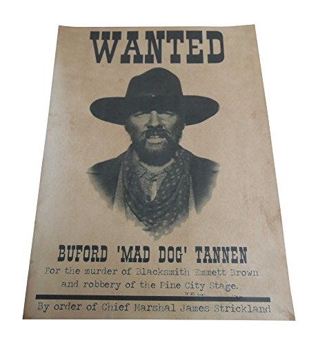 Buford 'Mad Dog' Tannen Back to the Future part 3 outlaw wanted poster replica prop